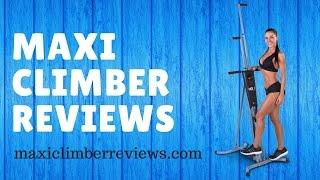 Maxi Climber Reviews – Best Maxi Climber 2016 – 2017