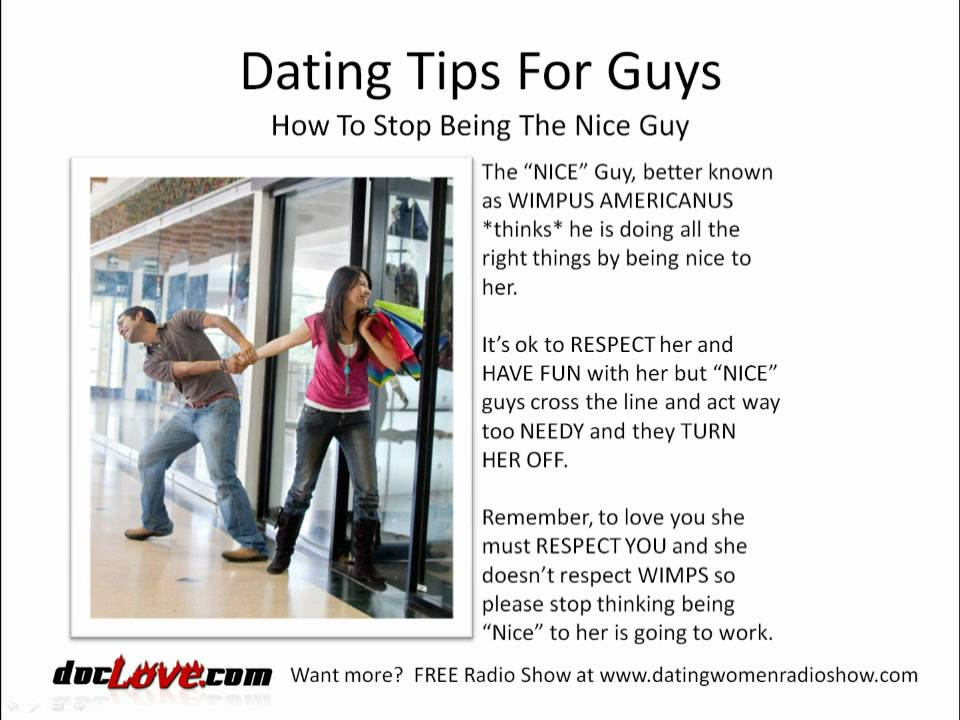 Dating Tips For Guys How To Stop Being The Nice Guy - Youtube-9192