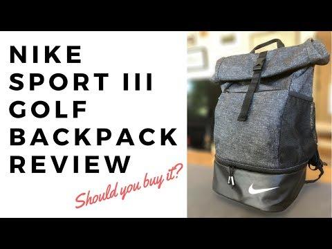 e9369ab57234a3 NIKE Sport III Golf Backpack REVIEW!!! - YouTube