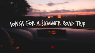 Songs to play on a late night summer road trip!