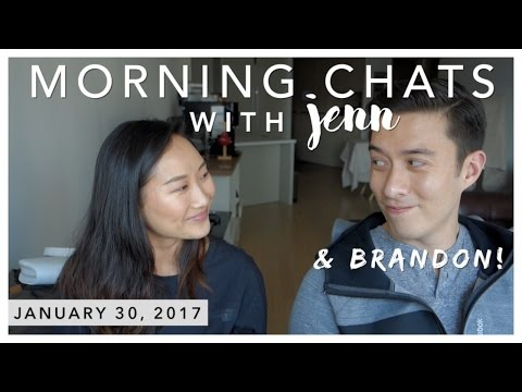 Morning Chats | 1.30.2017 (life updates feat. Brandon)