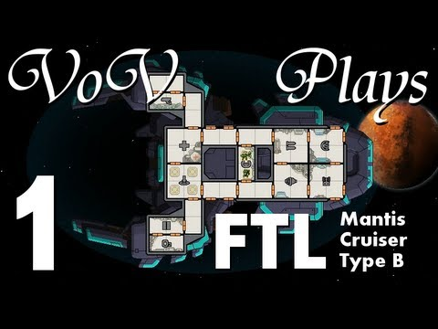 VoV Plays FTL: Mantis Cruiser Type B! - Part 1: Murdertime Funtime