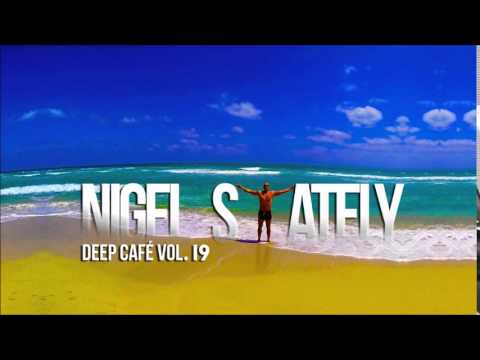 Nigel Stately - Deep Café Vol.19