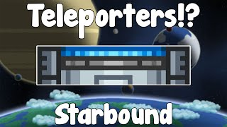 Teleporters , Easy Transport! - Starbound Guide Unstable Build