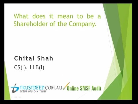 Know what does it mean to be a Shareholder of the Company. (24 min)
