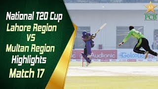 Match 17 | Lahore Region Whites vs Multan Region | National T20 Cup 2018 | PCB