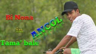 Download lagu BI NONA IN TAMA'BALE — Ancol..!!!