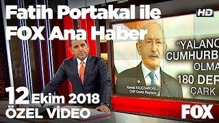 Kendini bitiren adam!  12 Ekim 2018 Fatih Portakal ile FOX Ana Haber