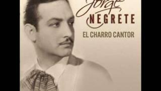 Jorge Negrete - Solo dios