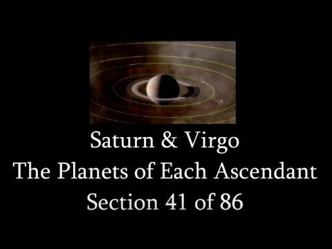 Saturn & Virgo - The Planets of Each Ascendant - 41 of 86