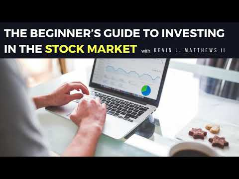 The Beginner's Guide to Investing in The Stock Market