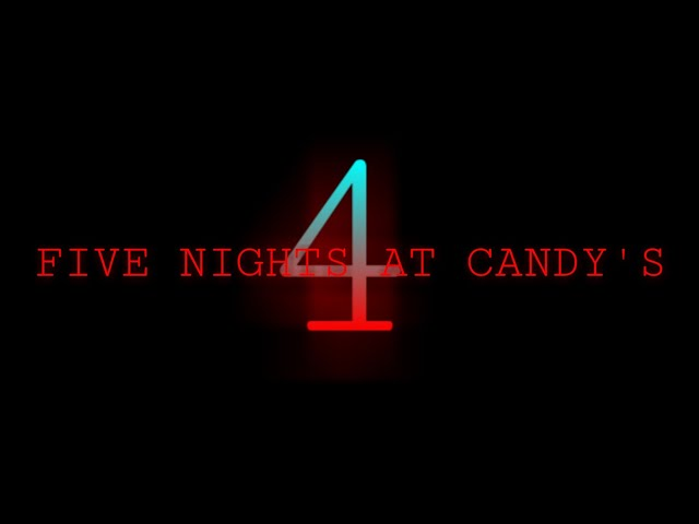 FIVE NIGHTS AT CANDYS 4 TEASER TRAILER