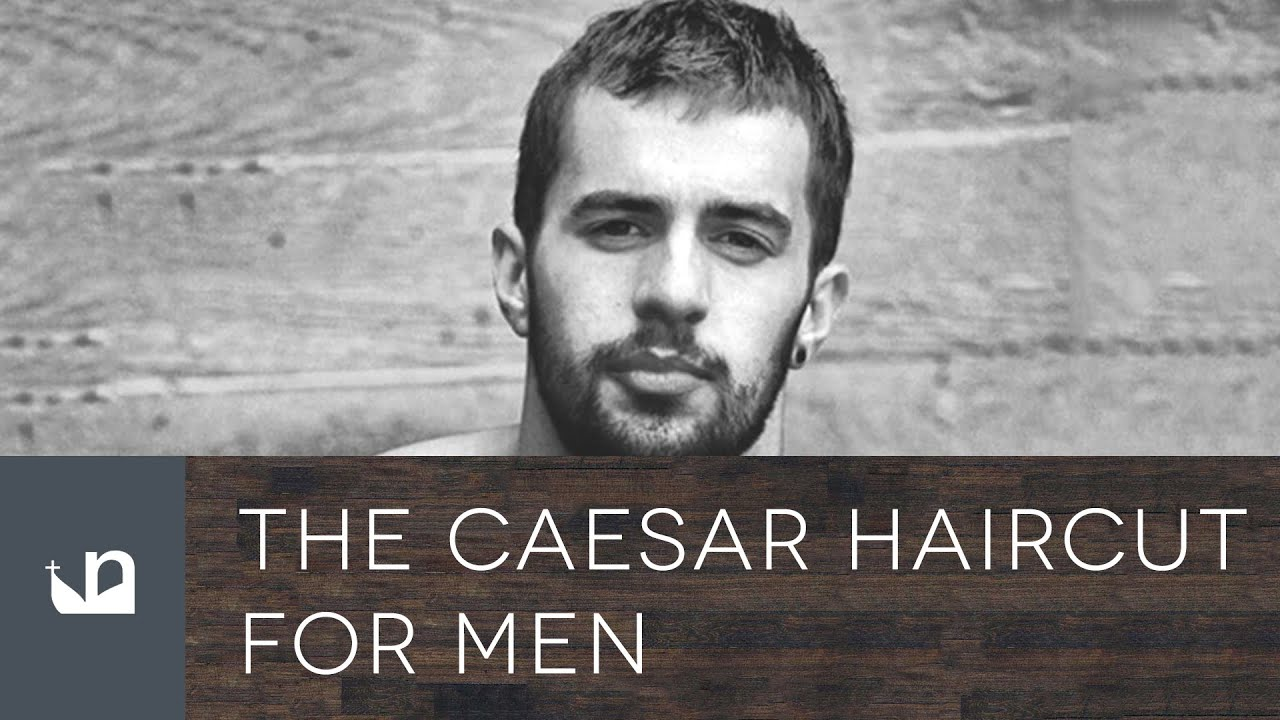Caesar Haircut For Men Youtube