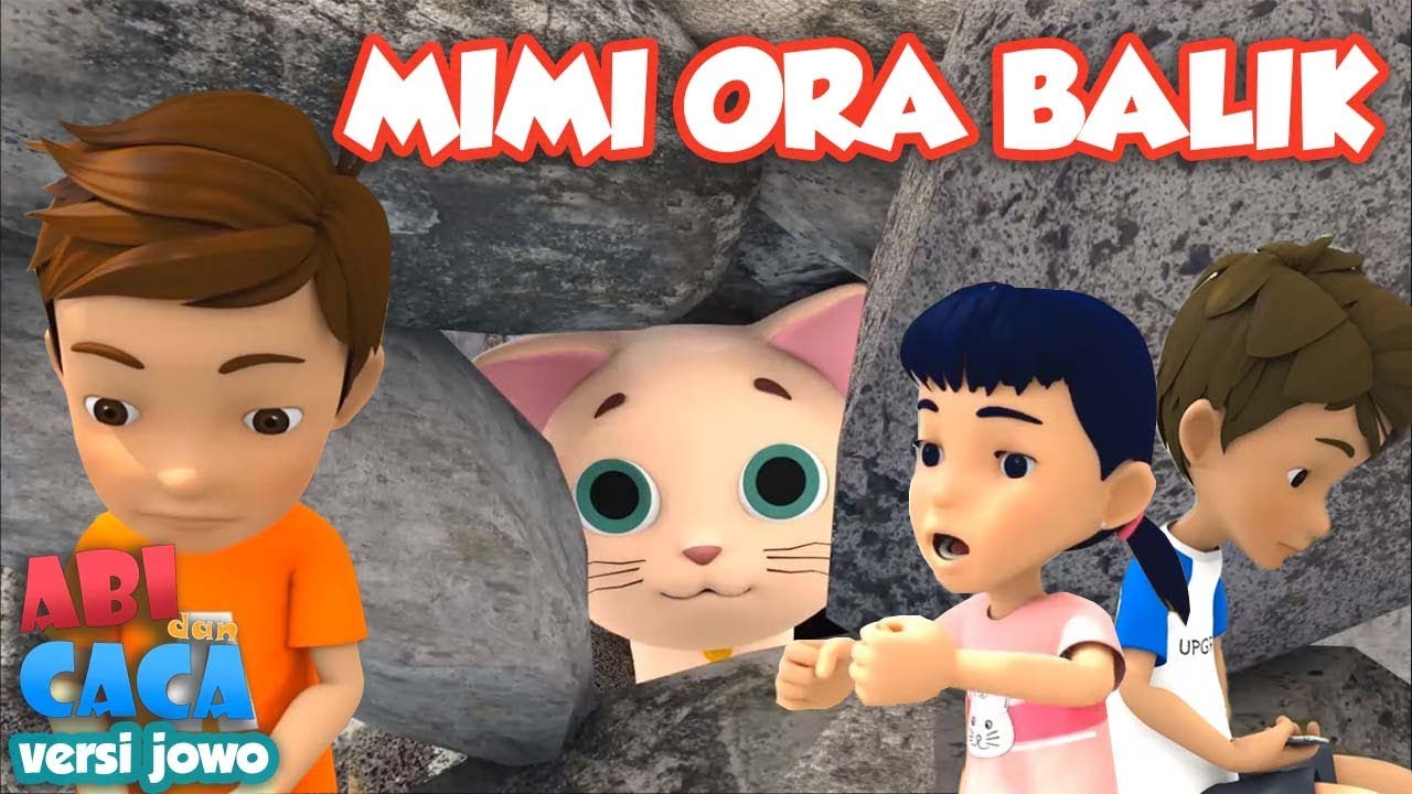 Abi dan Caca (Versi Jowo) - Mimi Ora Balik