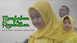 Marhaban Ya Ramadhan - Aishwa Nahla Ft Qeisya Nahla & Abi Nahla