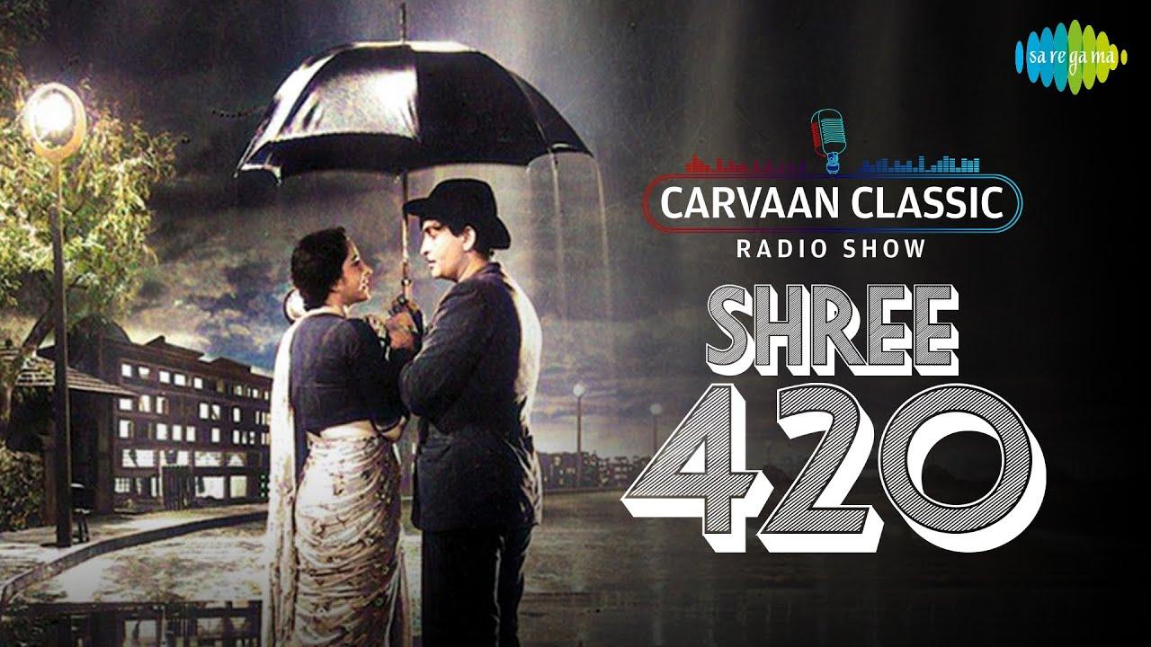 Download Carvaan Classic Radio Show | Shree 420 | Pyar Hua Iqrar Hua |Ramaiya Vastavaiya |Raj Kapoor | Nargis