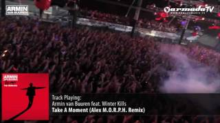 Armin van Buuren feat. Winter Kills - Take A Moment (Alex M.O.R.P.H. Remix)
