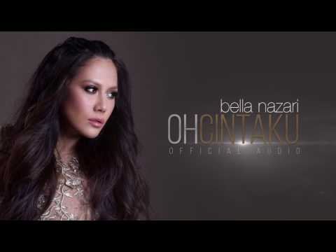 Bella Nazari - Oh Cintaku (Official Audio)