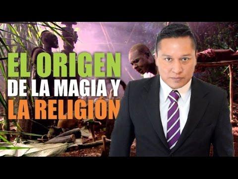 El origen de la magia y la religión