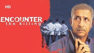 Encounter - The Killing (HD) - Naseeruddin Shah | Ratna Pathak | Tara | Bollywood Thriller movie