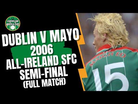 Dublin v Mayo 2006 All Ireland SFC Semi Final (Full Match)