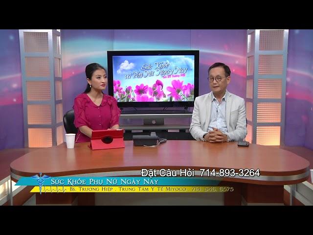 SUC KHOE PHU NU NGAY NAY BS TRUONG HIEP 2019 06 20 PART 4 4 CAO HUYET AP KHI PHU NU MANG THAI THANH
