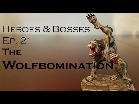 Ep. 2 - Wolfbomination Painting Guide