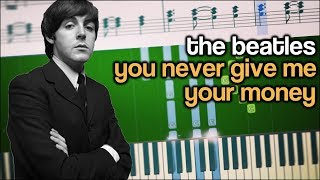 The Beatles - You Never Give Me Your Money - Piano Tutorial + SHEETS