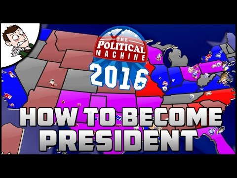 HOW TO BECOME PRESIDENT! Political Machine 2016 Gameplay