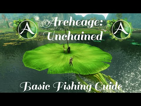 Archeage Unchained: How To Get Started With Fishing