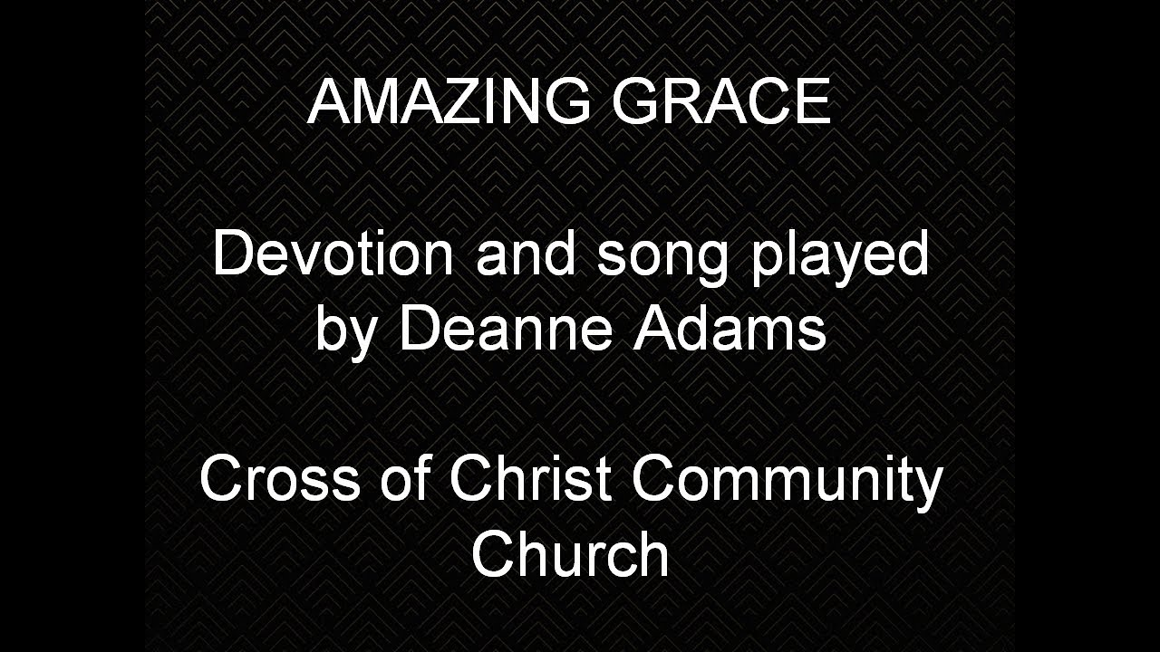 APRIL 24,  2020        AMAZING GRACE