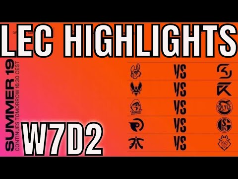 LEC Highlights ALL GAMES Week 7 Day 2 Summer 2019 League of Legends EULCS