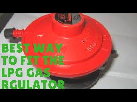 HOW TO CHANGE THE REGULATOR OF THE LPG GAS CYLINDER