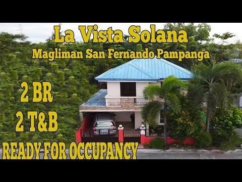 House and Lot for Sale San Fernando Pampanga La Vista Solana Ready for Occupancy 2 Bedrooms