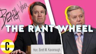 Brett Kavanaugh boofs and Lindsey Graham explodes   The Rant Wheel