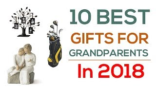 10 Best Gifts For Grandparents