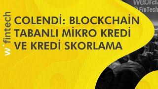 Girişim Lansmanı: Blockchain tabanlı mikro kredi ve kredi skorlama | Webrazzi Fintech 2017