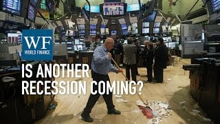 Are we headed for another global recession? | World Finance