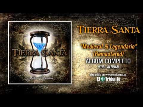 """TIERRA SANTA """"Medieval y Legendario"""" (Álbum Completo) Remastered"""