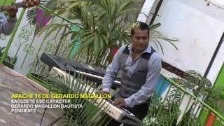 Apache 16 de Gerardo Magallon - Sacudete Ese Caracter