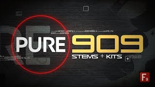 F9 PURE 909 - Stems & Kits Walkthrough - With James Wiltshire