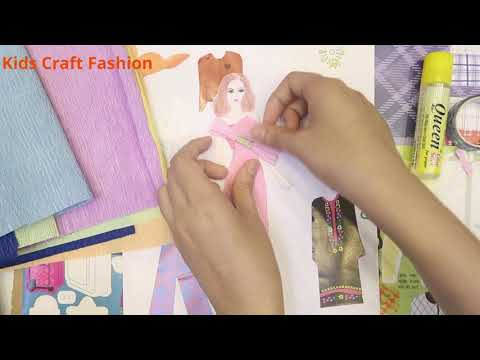 Design a beautiful dress for paper doll - 80 - Kids Craft Fashion
