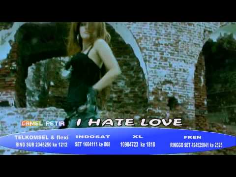 Camel Petir - I Hate Love.flv