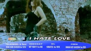 Camel Petir - I Hate Love.flv