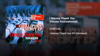 I Wanna Thank You (House Instrumental)