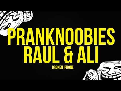 PrankNoobies   Broken iPhone   With Raul & Ali