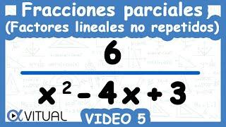 Fracciones parciales: factores lineales método 1