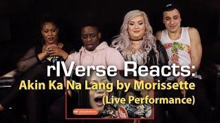 Riverse Reacts: Akin Ka Na Lang By Morissette - Li