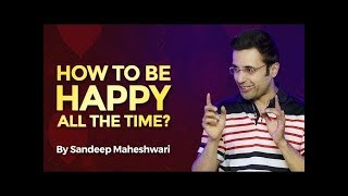 Always Be Happy / Sandeep Maheswari video
