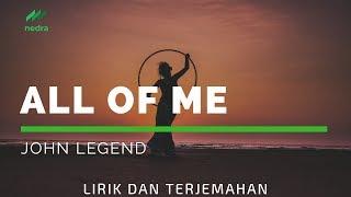 Terjemahan lirik All of Me - John Legend